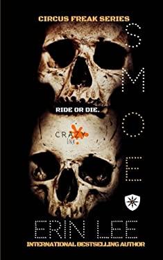 Smoe (Circus Freak Series) (Volume 2)