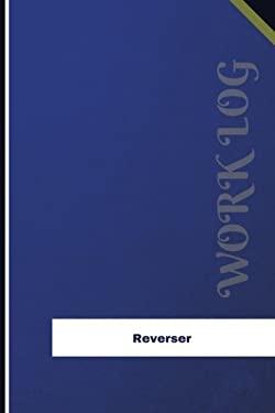 Reverser Work Log: Work Journal, Work Diary, Log - 126 pages, 6 x 9 inches (Orange Logs/Work Log)