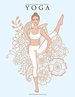 Livre de coloriage pour adultes Yoga 1 & 2 (French Edition)