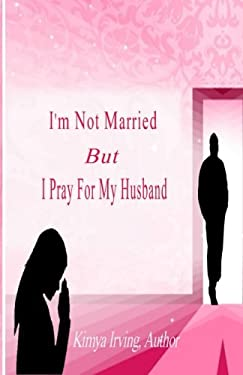 I'm Not Married But I Pray For My Husband