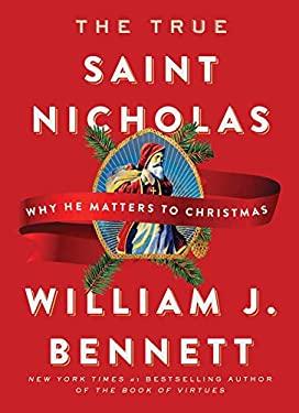 The True Saint Nicholas: Why He Matters to Christmas