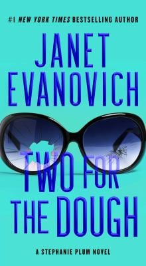 Two for the Dough (Stephanie Plum Novel)