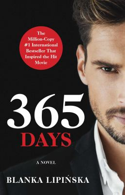 365 Days: A Novel (1) (365 Days Series)