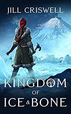 Kingdom of Ice and Bone (Frozen Sun Saga, Book 2)