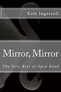 Mirror, Mirror: The Very Best of Open Road (Volume 5)