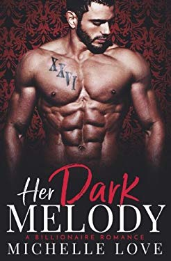 Her Dark Melody: A Billionaire Romance (Season of Desire) (Volume 3)