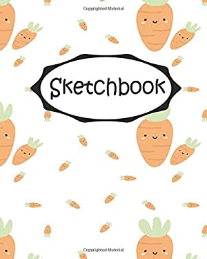 "Sketchbook : Carrot: Socute : 110 Pages of 8"" x 10"" Blank Paper for Drawing (Sketchbooks)"