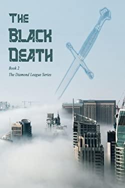 The Black Death: Diamond League 2