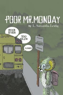 Poor Mr. Monday