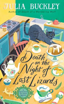 Death on the Night of Lost Lizards (A HUNGARIAN TEA HOUSE MYSTERY)