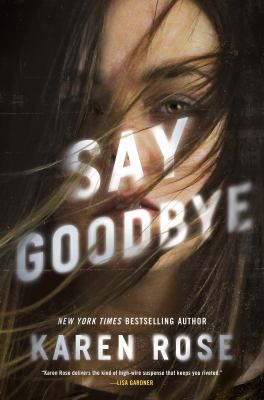 Say Goodbye (Sacramento Series, The)