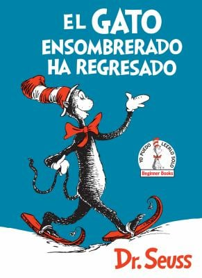El Gato ensombrerado ha regresado  (The Cat in the Hat Comes Back Spanish Edition) (Beginner Books(R))