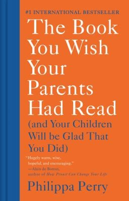 The Book You Wish Your Parents Had Read: (And Your Children Will Be Glad That You Did) as book, audiobook or ebook.