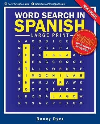 Word Search in Spanish Large Print: Word search en Espaol Spanish games for adults & kids (Fun Space Club Word Search Puzzle Book Game) (Volume 1)