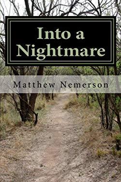 Into a Nightmare