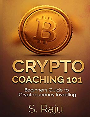 Crypto Coaching: A Beginners Guide to Cryptocurrency Investing