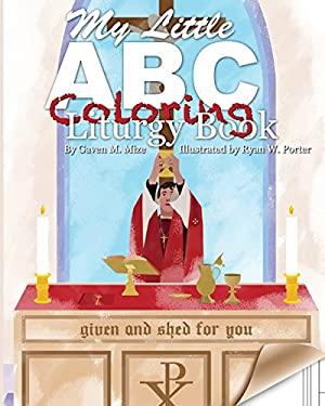 My Little ABC Coloring Liturgy Book
