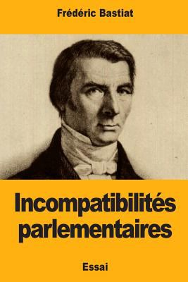 Incompatibilits parlementaires (French Edition)