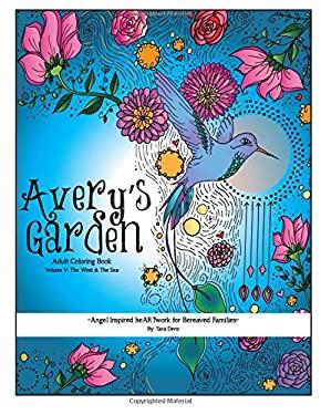 Avery's Garden: The Wind & The Sea (Volume 5)