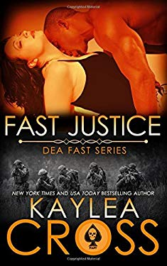 Fast Justice (DEA FAST Series) (Volume 6)