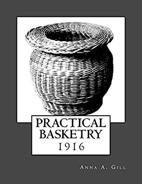 Practical  Basketry: 1916