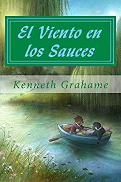 El Viento en los Sauces (Spanish Edition)