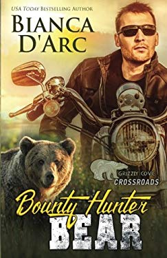 Bounty Hunter Bear: Crossroads (Grizzly Cove) (Volume 11)