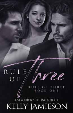Rule of Three (Volume 1)