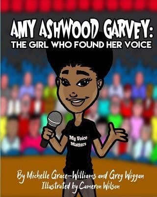 Amy Ashwood Garvey: The Girl Who Found Her Voice