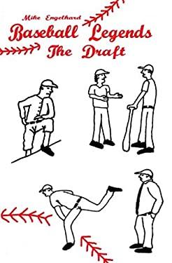 Baseball Legends: The Draft