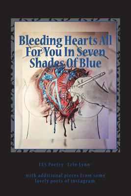 Bleeding Hearts All For You In Seven Shades Of Blue