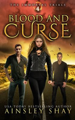 Blood and Curse (The Immortal Trials)