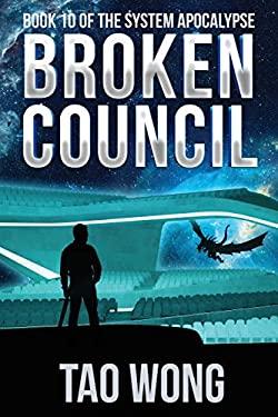 Broken Council: A Space Opera, Post-Apocalyptic LitRPG