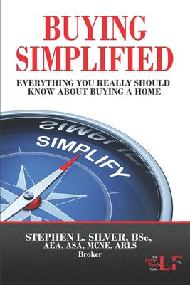 Buying Simplified: A Buyers' Guide to Buying a Home