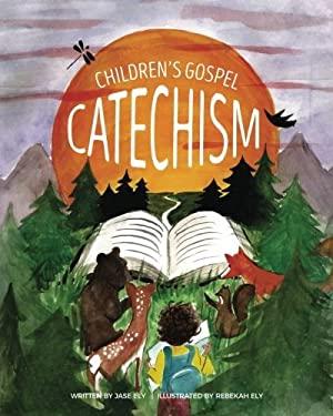 Children's Gospel Catechism