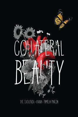 Collateral Beauty: The Evolution