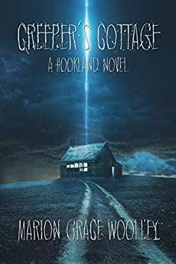 Creeper's Cottage: A Hookland Novel