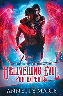 Delivering Evil for Experts (The Guild Codex: Demonized)