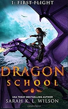Dragon School: First Flight