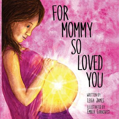 For Mommy So Loved You