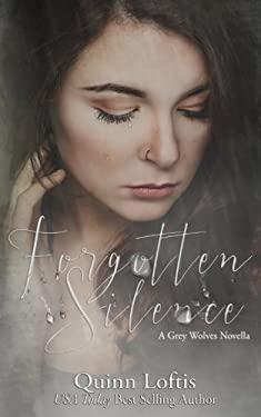 Forgotten Silence: A Grey Wolves Novella