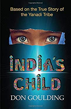 India's Child: Based on the True Story of the Yanadi Tribe