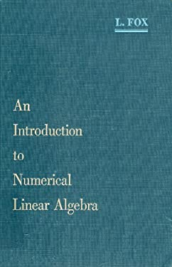 Introduction to Numerical Linear Algebra With Exercises