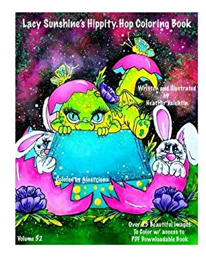 Lacy Sunshine's Hippity Hop Coloring Book: Whimsical Bunnies, Sprites, Big Eyes, Easter, Spring Fantasy Coloring Book All Ages (Lacy Sunshine's Colori