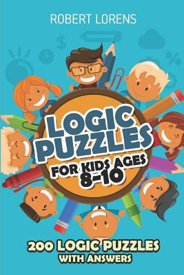 Logic Puzzles For Kids Ages 8 - 10: Arrows Puzzles - 200 Logic Puzzles with Answers
