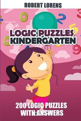 Logic Puzzles Kindergarten: Maze Puzzles - 200 Logic Puzzles with Answers (Puzzles For Kids Ages 4-8)