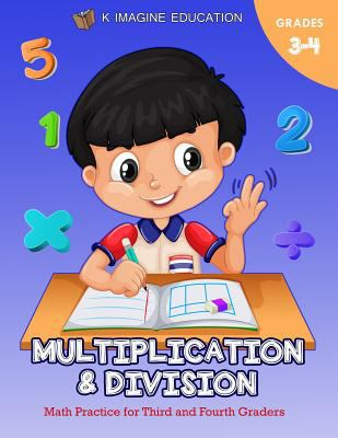 Multiplication and Division Math Practice for Third and Fourth Graders (Daily Basic Math Practice)