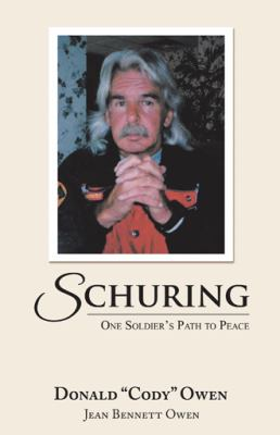Schuring: One Soldiers Path to Peace