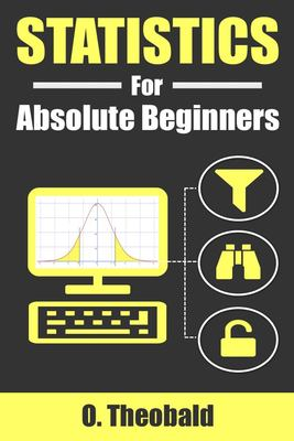 Statistics for Absolute Beginners