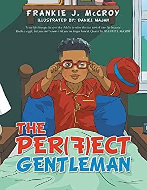The Per(F)Ect Gentleman